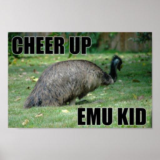 Cheer Up Emu Kid Poster
