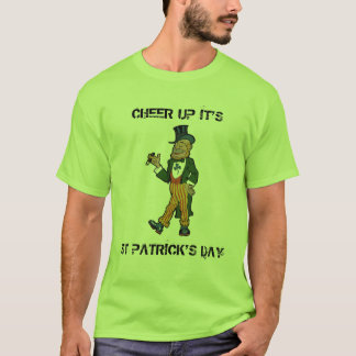 Cheer up its St Patricks Day, rich leprechaun T-Shirt