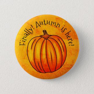 Cheerful Autumn pumpkin 6 Cm Round Badge