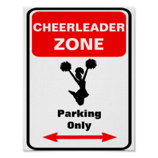 CHEERLEADER Zone Parking Sign
