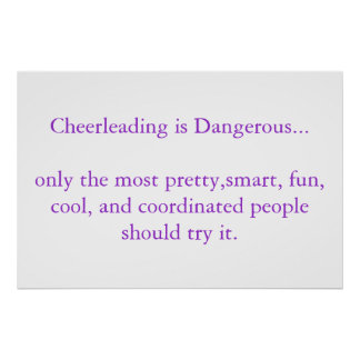 Cheerleading is Dangerous Poster