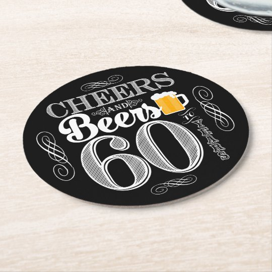 Cheers and Beers to 60 Years Drink Coasters