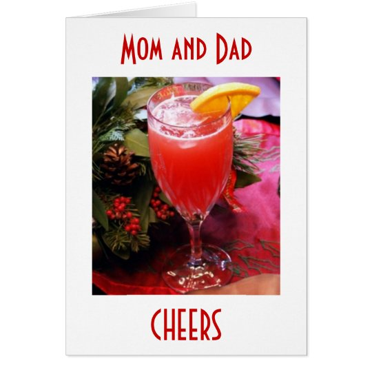"CHEERS AND LOVE ""MOM AND DAD"" THIS CHRISTMAS CARD"