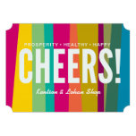 cheers & colorful patterned custom invites