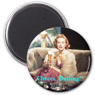 Cheers, Darling! 6 Cm Round Magnet