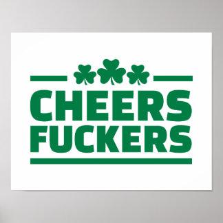 Cheers fuckers St. Patrick's day Print