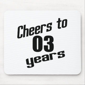 Cheers to 03 years mouse pad