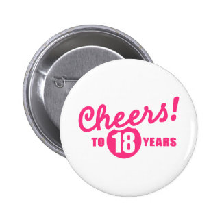 Cheers to 18 years birthday 6 cm round badge