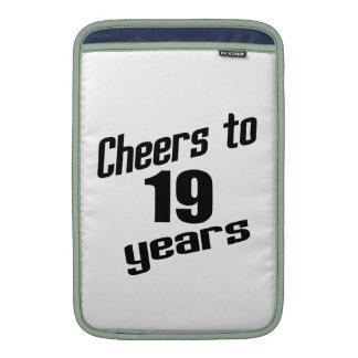 Cheers to 19 years MacBook air sleeves