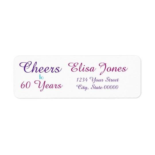 Cheers to 60 Years Birthday Return Address Label