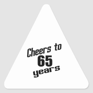 Cheers to 65 years triangle sticker