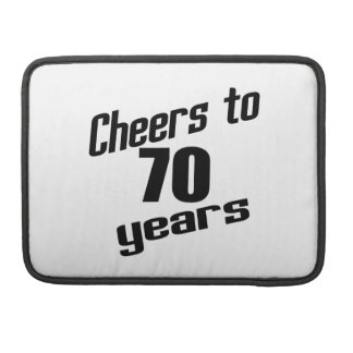 Cheers to 70 years sleeve for MacBook pro