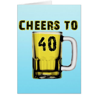 Cheers to Fourty . Birthday Greeting Card