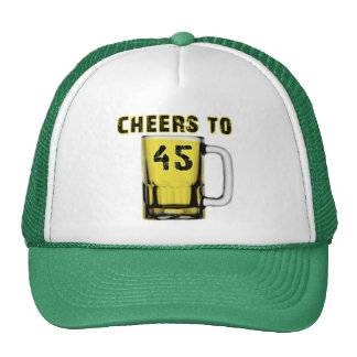 Cheers to Fourty Five. Birthday Trucker Hats