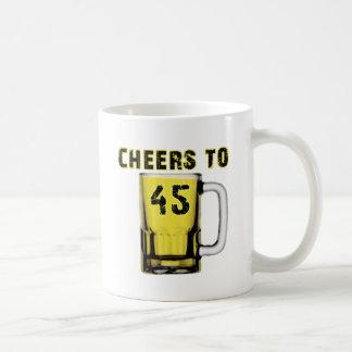 Cheers to Fourty Five. Birthday Coffee Mugs