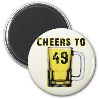 Cheers to Fourty Nine. Birthday 6 Cm Round Magnet
