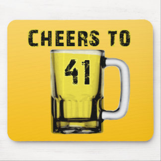 Cheers to Fourty One Birthday Mousepads