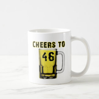 Cheers to Fourty Six. Birthday Coffee Mug