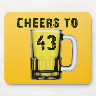 Cheers to Fourty Three Birthday Mousepads