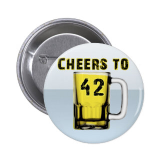 Cheers to Fourty Two. Birthday 6 Cm Round Badge