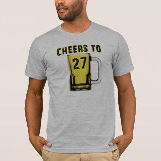 Cheers to Twenty Seven. Birthday T-Shirt