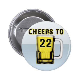 Cheers to Twenty Two. Birthday 6 Cm Round Badge