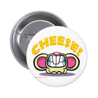 CHEESE! 6 CM ROUND BADGE