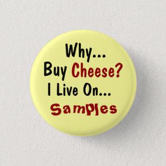 Cheese Button