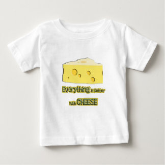 cheese goes with everything baby T-Shirt