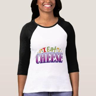 Cheese I Eat T-shirt