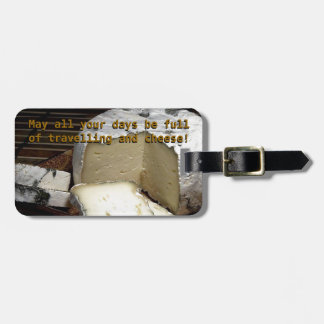 Cheese it up! Fun Cheese Gift for cheese lovers Bag Tag