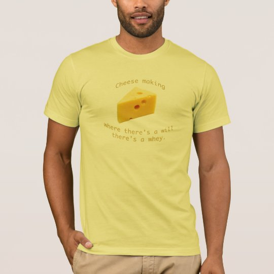 Cheese Making T-Shirt