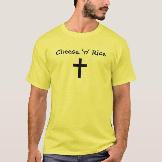 Cheese 'n' Rice/Jesus Christ T-Shirt