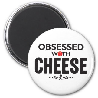 Cheese Obsessed Fridge Magnets