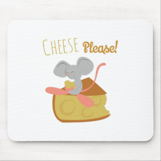 Cheese Please Mousepad