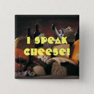 Cheese Speak 15 Cm Square Badge