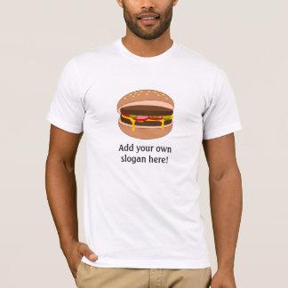 Cheeseburger in Bun: Customizable Slogan T-Shirt