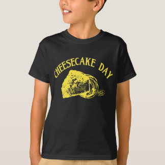 CHEESECAKE DAY 02 T-Shirt