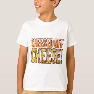 Cheesed Off Blue Cheese Tees