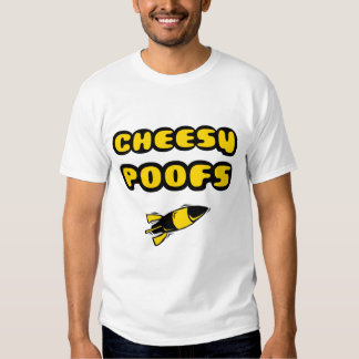 Cheesy Poofs Shirt