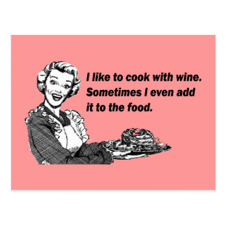 Chef & Cook Humour - Cooking with Wine Postcard
