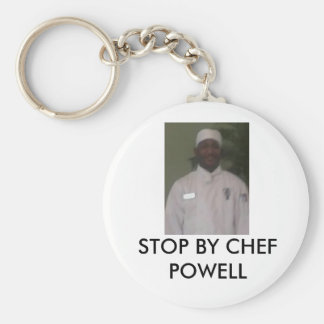 Chef, STOP BY CHEF POWELL Key Ring