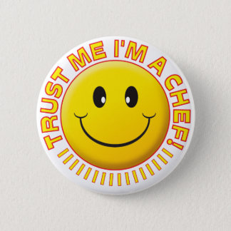 Chef Trust Me Smiley 6 Cm Round Badge