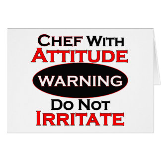 Chef With Attitude Card