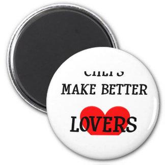 Chefs Make Better Lovers 6 Cm Round Magnet