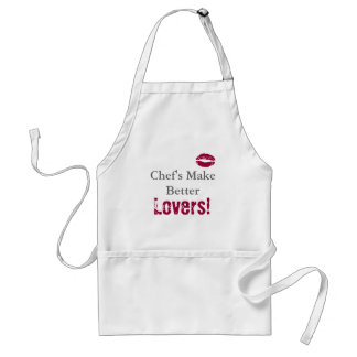Chef's Make Better Lovers! Adult Apron