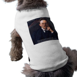 "Chekhov ""Love Normal State"" Quote Gifts Tees Cards Sleeveless Dog Shirt"