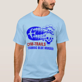 Chem Trails T-Shirt