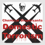 Chemical Dispersants are Domestic Terrorism Stickers