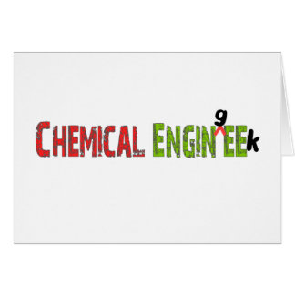 Chemical Engineer (EnginGEEK) Funny Gifts Greeting Card